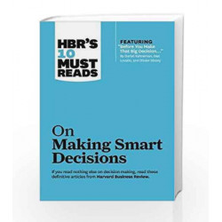 HBR's 10 Must Reads: On Making Smart Decisions by HBR Book-9781422189894