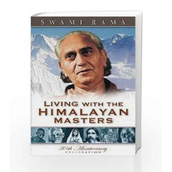 Living with the Himalayan Masters by Rama Swami Book-9780893891565