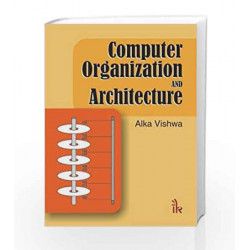 Computer Organization and Architecture by Alka Vishwa Book-9789382332473