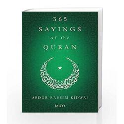 365 Sayings of the Quran by ABDUR RAHEEN KIDWAI Book-9788184956115