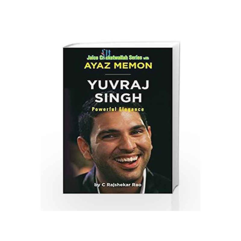 Yuvraj Singh: Powerful Elegance by Ayaz Memon Book-9788184955262