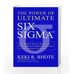 The Power of Ultimate Six Sigma by Keki R. Bhote Book-9788179926710