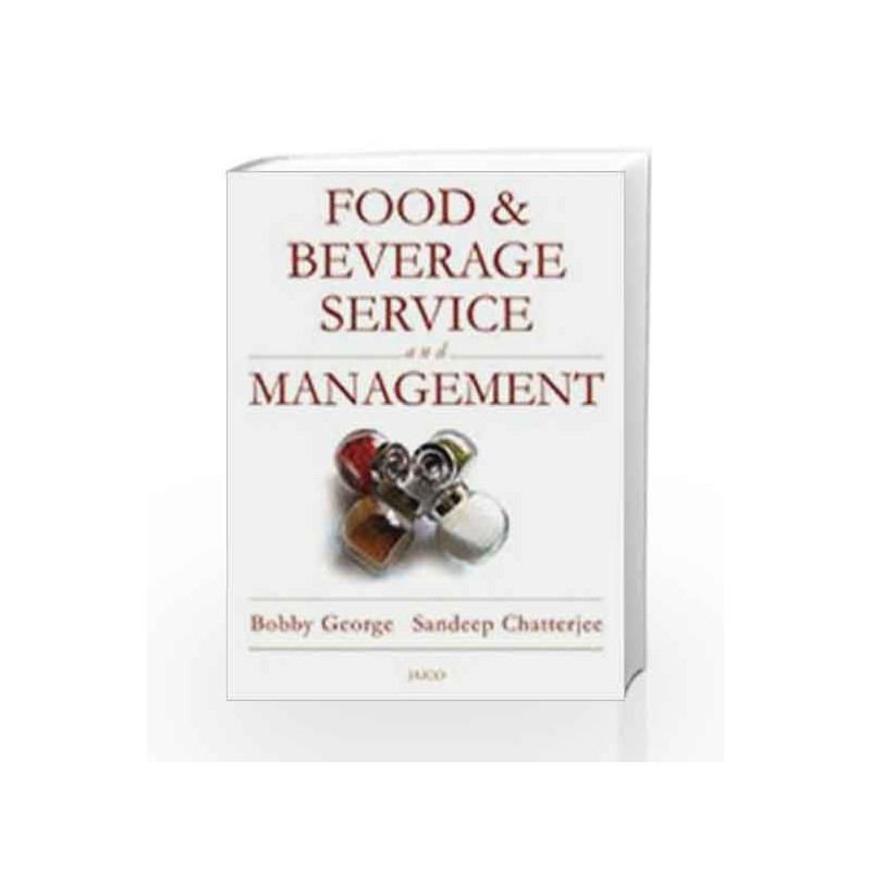 Food & Beverage - Service and Management by Bobby George Book-9788179928844