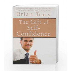 The Gift of Self-Confidence by Brian Tracy Book-9788172247126