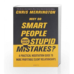 Why Do Smart People Make Such Stupid Mistakes? by CHRIS MERRINGTON Book-9788184954746