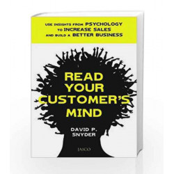Mind-Read Your Customers by David P. Snyder Book-9788184950083