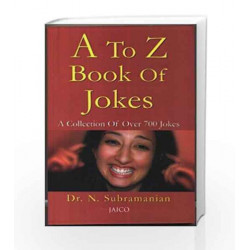 A to Z Book of Jokes by DR,N. SUBRAMANIAN Book-9788172244361
