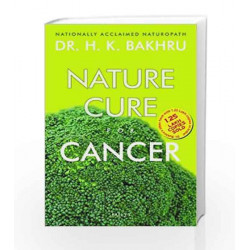 Nature Cure for Cancer by Dr. H.K. Bakhru Book-9788179927632