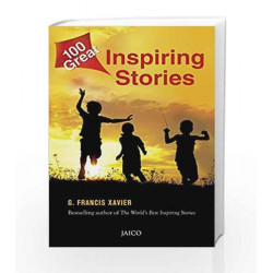 100 Great Inspiring Stories by Dr. G. Francis Xavier Book-9788184954999