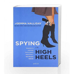 Spying in High Heels by GEMMA HALLIDAY Book-9788184954937