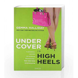 Undercover in High Heels by GEMMA HALLIDAY Book-9788184954951
