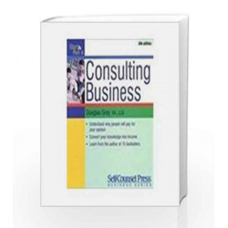 Start and Run a Consultant Business by Douglas Gray Book-9788179925232