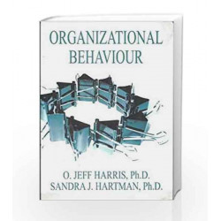 Organizational Behaviour by O. Jeff Harris Book-9788172249922