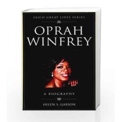 Oprah Winfrey: Jaico Great Lives Series by Helen S. Garson Book-9788179927533