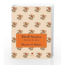 Droll Stories by HONORE DE BALZAC Book-9788184957952