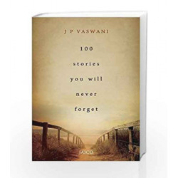 100 Stories You Will Never Forget by J.P. Vaswani Book-9788184956528