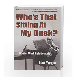 Who's that Sitting at My Desk? by JAN YAGER Book-9788179926611