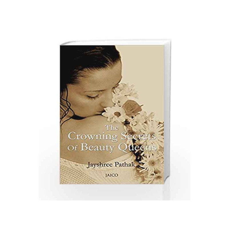The Crowning Secrets of Beauty Queens by JAYSHREE PATHAK Book-9788179926031