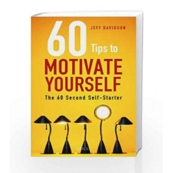 60 Tips to Motivate Yourself by Jeff Davidson Book-9788179928684