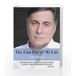 The Last Day of My Life by Jim Moret Book-9788184951387
