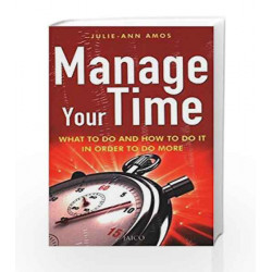 Manage Your Time by JULIE-ANN AMOS Book-9788172248888