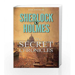 Sherlock Holmes: The Secret Chronicles by June Thomson Book-9788184957365
