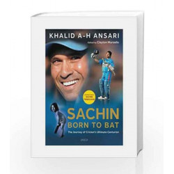 Sachin: Born to Bat by Khalid A.H. Ansari Book-9788184953008