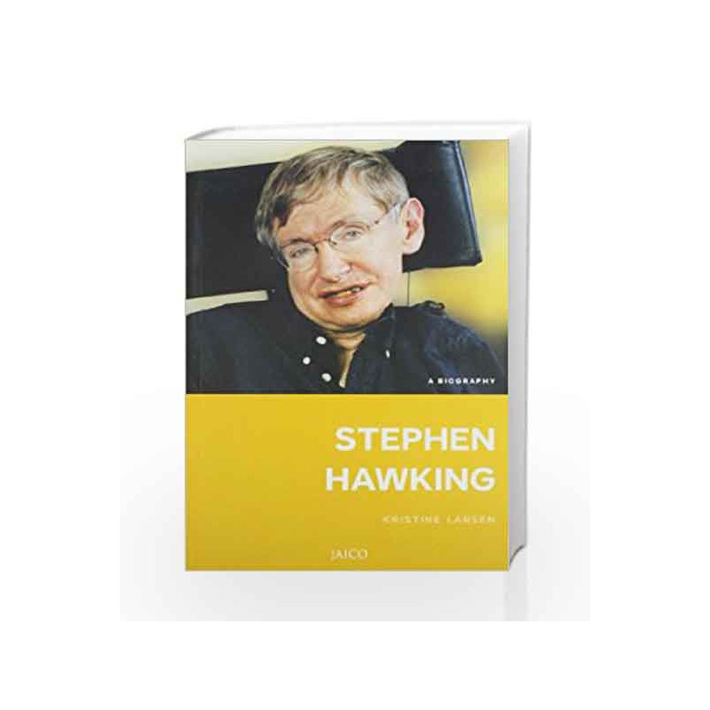 Stephen Hawking: A Biography by Kristine Larsen Book-9788184953558