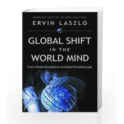 Global Shift in the World Mind by Ervin Laszlo Book-9788184950212