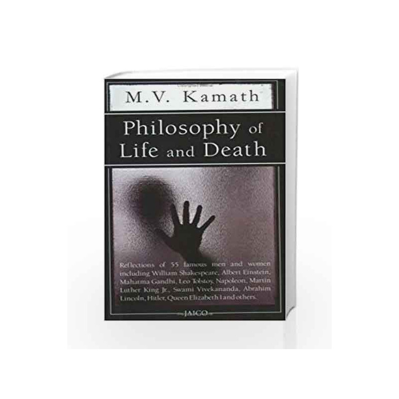 Philosophy of Life and Death: 1 by M.V. Kamath Book-9788172241759