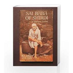 Sai Baba of Shirdi (English) (Paperback) - A Unique Saint by M.V. Kamath & V.B. Kher Book-9788172240301