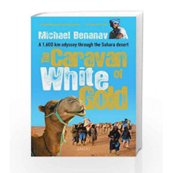 The Caravan of White Gold by Michael Benanav Book-9788184950755