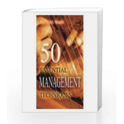 50 Essential Management Techniques by MICHAEL WARD Book-9788179922392