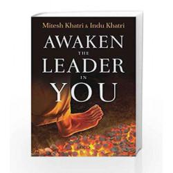 Awaken the Leader in You by MITESH & INDU KHATRI Book-9788184953831