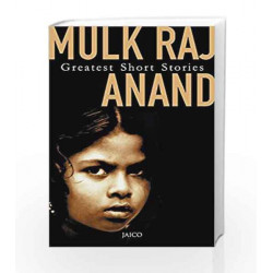 Greatest Short Stories by Mulk Raj Anand Book-9788172247492