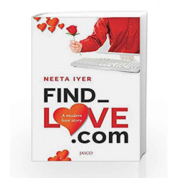 Find_Love.com by Neeta Iyer Book-9788184954166