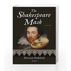 The Shakespeare Mask by NEWTON FROHLICH Book-9788184957068