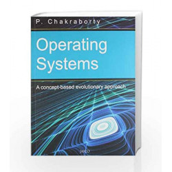 Operating Systems by P. Chakraborty Book-9788179929766