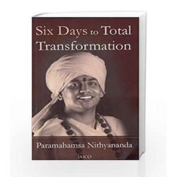 Six Days to Total Transformation by PARAMAHAMSA NITHYANANDA Book-9788179929032