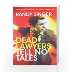 Dead Lawyers Tell No Tales by RANDY SINGER Book-9788184955644