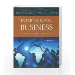 International Bussiness - A Course on the Essentials by Riad A. Ajami Book-9788184954043