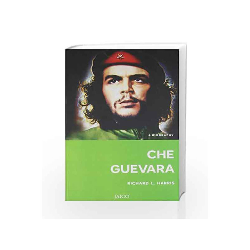Che Guevara by RICHARD L. HARRIS Book-9788184952285