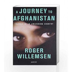 An Afghan Journey: Travels in an Awakening Country by Roger Willemsen Book-9788184952544