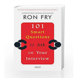 101 Smart Questions to ask on Your Interview by RON FRY Book-9788184957136