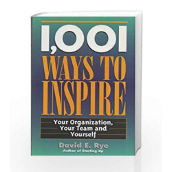 1001 Ways to Inspire by David E. Rye Book-9788172248574