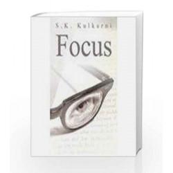 Focus by S. K. Kulkarni Book-9788179925591