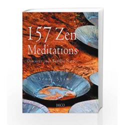 157 Zen Meditations by SCOTT SHAW Book-9788179923566