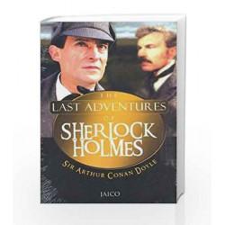 The Last Adventures of Sherlock Holmes by Sir Arthur Conan Doyle Book-9788172247218