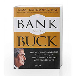 A Bank for the Buck: The Story of HDFC Bank by TAMAL BANDYOPADHYAY Book-9788184953961