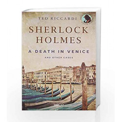 Sherlock Holmes: A Death in Venice and Other Cases by Ted Riccardi Book-9788184955026